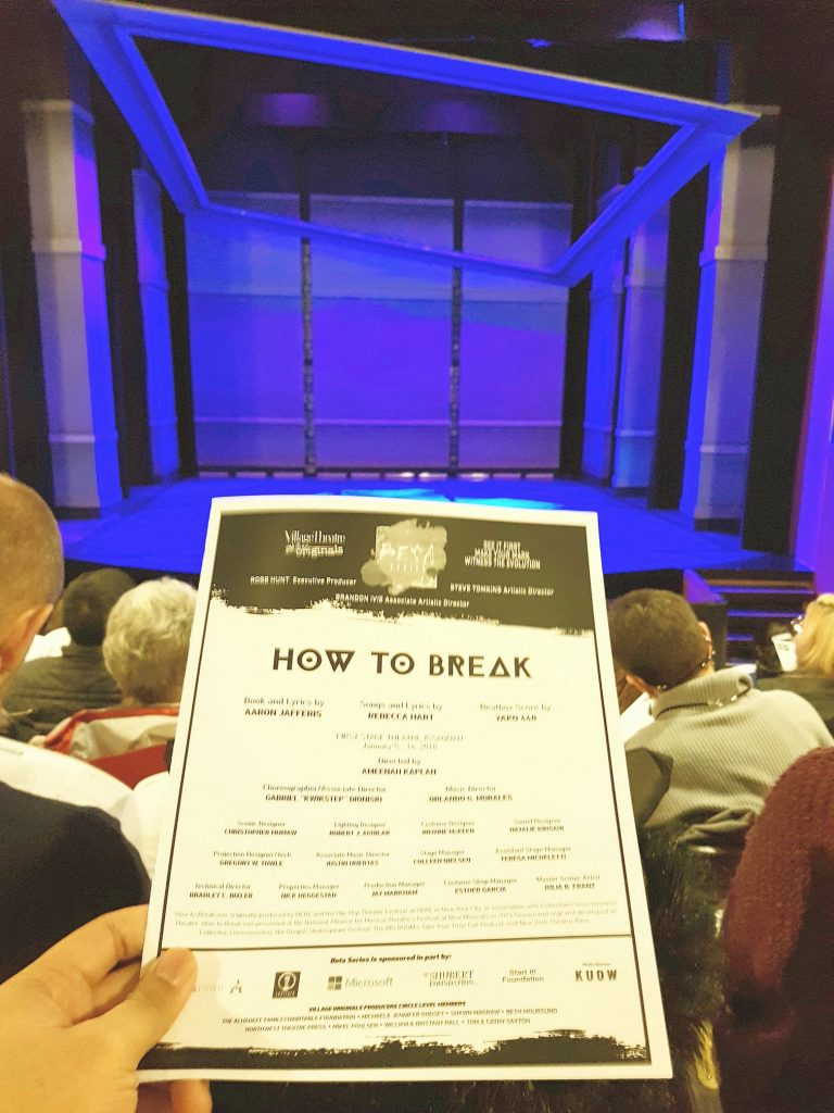 "Watched a developing hip hop dance musical ""How to Break."" Urban teen gets leukemia. Very promising piece. But not a fan of stereotypical inner-city teen characters with nobody-understands-me rude attitude."